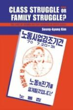 Class Struggle or Family Struggle?: The Lives of Women Factory Workers in South