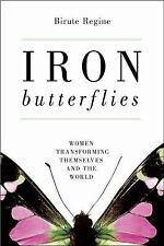 Iron Butterflies: Women Transforming Themselves and the World, Textbook Buyback,