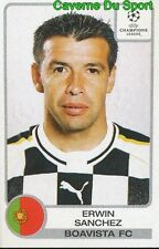 048 ERWIN SANCHEZ BOLIVIA BOAVISTA.FC STICKER PANINI UEFA CHAMPIONS LEAGUE 2002
