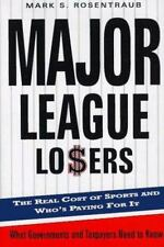 Major League Losers: The Real Cost of Sports and Who's Paying for It-ExLibrary