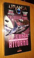 URANIA # 3 - FREDERIK POHL - IL LUNGO RITORNO - 1996 - versione da libreria-U4