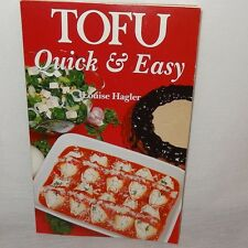 Tofu Quick and Easy Louise Hagler Cookbook 1986