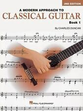 A Modern Approach to Classical Guitar Bk. 1 by Hal Leonard Corp. Staff and...