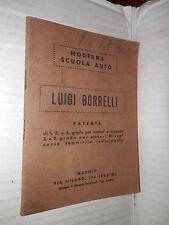 MODERNA SCUOLA AUTO Luigi Borrelli Coop A Z 1942 libro manuale saggistica di