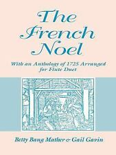 Publications of the Early Music Institute: The French Noel : With an...