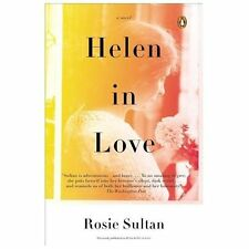 Helen in Love : A Novel by Rosie Sultan (2013, Paperback)