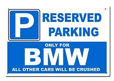 Large metal BMW sign - Reserved Parking only for.. - Beamer M3  Size 20x30cm
