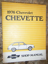 1976 CHEVROLET CHEVETTE ORIGINAL FACTORY SERVICE MANUAL SHOP REPAIR