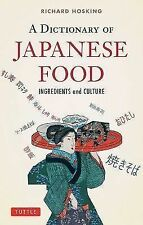 NEW! A Dictionary of Japanese Food: Ingredients and Culture by Richard Hosking