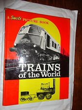 Railway Train Book A Swift picture book Trains of the World 1962 longacre wilson