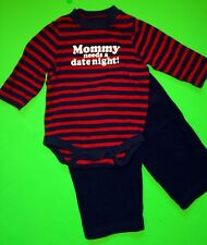 """EUC! """"Mommy needs a Date Night!"""" Baby Boys 2 Pc Outfit Set 6 Months Shirt Pants"""