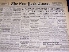 1943 APRIL 22 NEW YORK TIMES - JAPANESE EXECUTE OUR AIRMEN - NT 1912