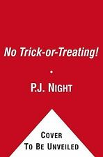 You&#39re Invited to a Creepover: No Trick-or-Treating! : Superscary...