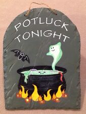"'Potluck Tonight' Halloween Plaque Slate-stone 7X9"" Ghost Bat Witches Pot Great!"
