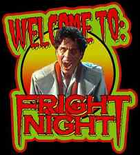 """80's Horror Classic Fright Night """"Welcome To"""" custom tee Any Size Any Color"""