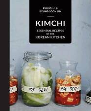 Kimchi: Essential Recipes of the Korean Kitchen by Byung-Soon Lim, Byung-Hi Lim