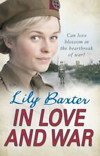 LILY BAXTER __ IN LOVE AND WAR __ BRAND NEW __ FREEPOST UK