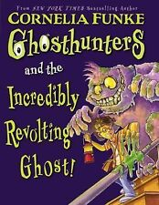Ghosthunters Ser.: Ghosthunters and the Incredibly Revolting Ghost! 1 by...