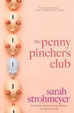 The Penny Pinchers Club by Sarah Strohmeyer (2010, Paperback)