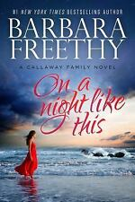 The Callaways: On a Night Like This 1 by Barbara Freethy (2015, Hardcover)
