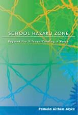 School Hazard Zone: Beyond the Silence/Finding a Voice (Counterpoints), Joyce, P
