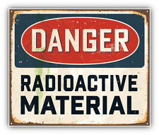 Danger Radioactive Material Vintage Metal Sign Car Bumper Sticker 5'' x 4''