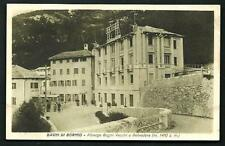Bagni di Bormio (Valdidentro / Sondrio ) - cartolina indicativamente anni '20