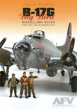 AFV Modeller18622 B17G Big Bird Modelling Guide Book