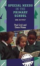 Special Needs in the Primary School : One in Five? by Paul Croll (2000,...