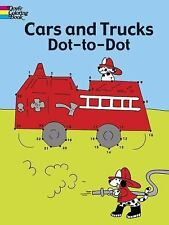 Dover Children's Activity Bks.: Cars and Trucks Dot-to-Dot by Barbara Soloff...