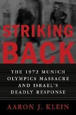 Striking Back: The 1972 Munich Olympics Massacre and Israel's Deadly R-ExLibrary