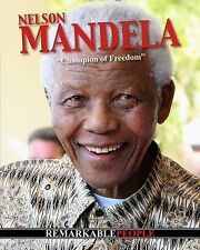Nelson Mandela: Champion of Freedom (Remarkable People) by Rose, Simon