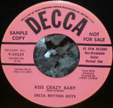 "* * ""KISS CRAZY BABY/SHOES"" PRISTINE GEM DELTA RHYTHM BOYS '54 PROMO CLEAN M- 45"
