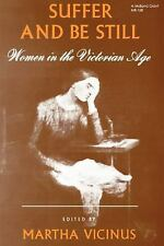 Suffer and Be Still: Women in the Victorian Age (MB)