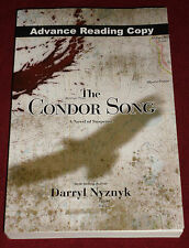 The Condor Song by Darryl Nyznyk (2013, Paperback)