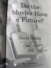 "Do the Movies Have a Future? David Denby ""Signed Dated & NYC"" 2012 HB 1ST/1ST"