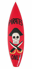PIRATES ONLY Retro Vintage Novelty Wooden Sign wall Plaque 60 cm surfboard new