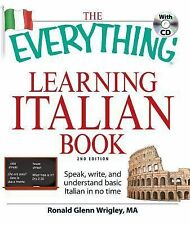 The Everything Learning Italian Book: Speak, write, and understand bas-ExLibrary