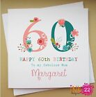 Personalised Birthday Card Gran,Daughter,Aunt 30th,40th,50th,60th,70th Floral