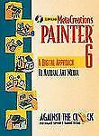MetaCreations Painter 6: A Digital Approach to Natural Art Media-ExLibrary