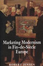 Marketing Modernism in Fin-de-Sicle Europe