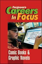 Comic Books and Graphic Novels (Ferguson's Careers in Focus)-ExLibrary