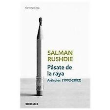 Pasate de la raya  Step Across this Line: Articulos, 1992-2002  Essays 1992-2002