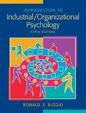 Introduction to Industrial/Organizational Psychology by Ronald E. Riggio...