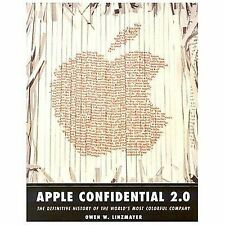 Apple Confidential 2.0 : The Definitive History of the World's Most Colorful...
