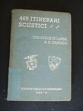 SCI ALPINISMO 468 ITINERARI SCIISTICI CAI DAL COLLE DI TENDA A SAN CANDIDO 1932