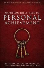 Napoleon Hill's Keys to Personal Achievement : An Official Publication of the...