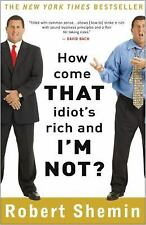 How Come That Idiot's Rich and I'm Not?-ExLibrary