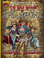 Inner Hues: The Wild Women of Steampunk Adult Coloring Book : Fun, Fantasy...