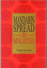 Mandarin Spread in Malaysia - Wang Xiaomei